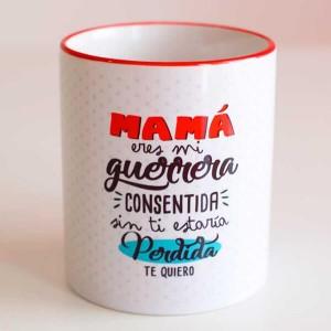 """Mamá Guerrera Consentida"""